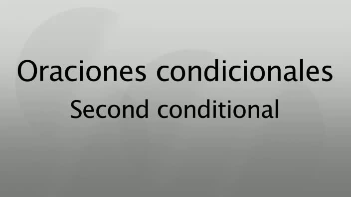 Oraciones-condicionales-Second-conditional